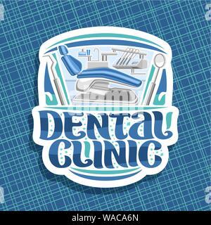 Vector logo para Clínica Dental, pegatina con ilustración del odontólogo moderno gabinete con vacío sillón dental, odontología instrumentos, pincel original lett