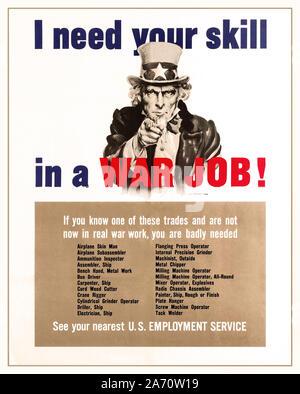 Emploi de la guerre vintage des années 40, American WW2 Seconde Guerre mondiale affiche de propagande publié par le gouvernement des États-Unis et le Bureau de la guerre d'information pour encourager les gens à rejoindre l'effort de guerre à la maison: 'J'ai besoin de votre compétence dans une guerre! Si vous connaissez un de ces métiers et ne sont pas maintenant dans la guerre réelle, vous sont vraiment nécessaires... Consultez votre agence pour l'emploi le plus proche' avec l'image emblématique de l'Oncle Sam pointant son doigt vers l'observateur avec le texte en bleu et rouge, la liste des métiers nécessaires ci-dessous, y compris la peau de l'avion l'homme; l'Assembleur; Carpenter; électricien, conducteur d'autobus; navires; machiniste, etc. Banque D'Images