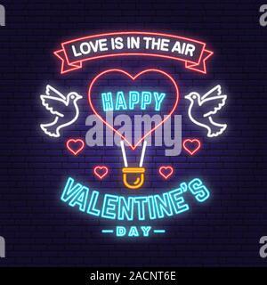 Happy Valentines Day carte de vœux au néon, dépliants, affiches. Tout ce qu'il vous faut, c'est l'amour. Stamp, surimpression, d'un insigne, un autocollant avec des oiseaux et ballon à air chaud. Valentines Day vecteur lumineux néon pancarte, banderole lumineuse