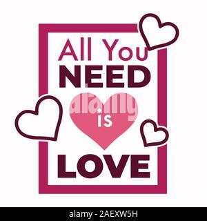 Tout ce dont vous avez besoin est amour chanson phrase avec coeurs roses
