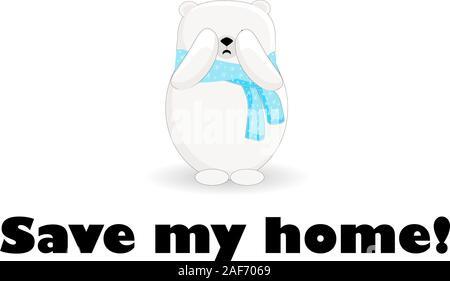 Sauver ma maison. Le nord de l'ours polaire est en train de pleurer. La fonte des glaciers. Caractère de l'ours sur un fond blanc.. Banque D'Images