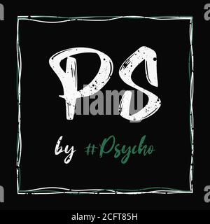 Logo PsychoShadow PS by Psycho sur fond sombre. Style d'art de texte tendance, illustration typographique, design désordonné, interprétation hippster créative con Banque D'Images