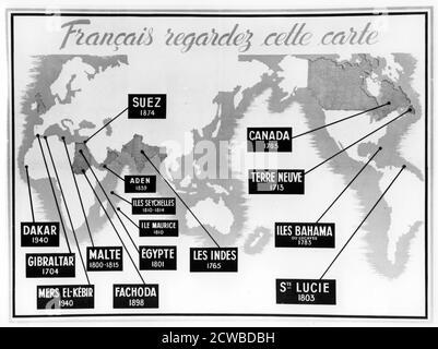 Affiche de propagande anti-britannique française de Vichy, 1940-1944. La carte montre les lieux et les dates des incidents perçus comme ayant été provoqués par les Britanniques aux dépens de la France et des territoires pris des Français par l'Empire britannique. Les deux dernières dates font référence aux incidents de Mers-el-Kebir, en Algérie et à Dakar, au Sénégal, où la Marine royale a attaqué la flotte française pour les empêcher de tomber entre les mains allemandes après que le régime de Vichy a pris le pouvoir en France. L'artiste est inconnu.