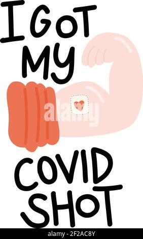 J'ai obtenu mon Covid shot manuscrit lettering phrase icône avec le point d'injection sur la main biceps. Concept de vaccination contre le coronavirus. Slogan motivationnel
