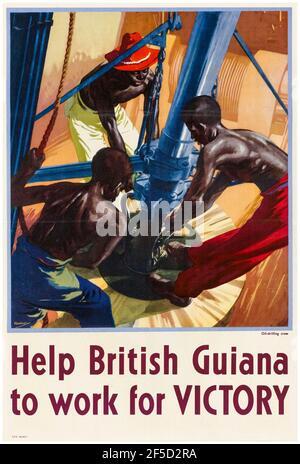 British Colonial Empire, WW2 Productivity Poster: Aider la Guyane britannique à travailler pour la victoire, 1942-1945