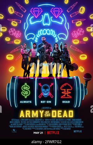 Poster 'Army of the Dead' (2021) Credit: / Netflix / The Hollywood Archive