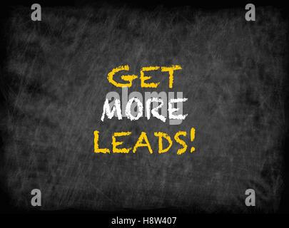 Obtenir plus de prospects! - Texte on chalkboard Banque D'Images