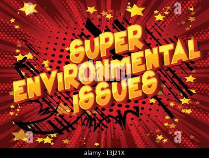 Super les questions environnementales - Vector illustration comic book style phrase sur fond abstrait. Banque D'Images