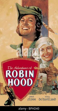 ERROL FLYNN, OLIVIA DE HAVILLAND, l'AFFICHE LES AVENTURES DE Robin des Bois, 1938 Banque D'Images