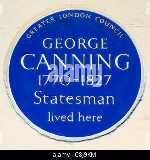 Greater London Council blue plaque hommage à George Canning homme d'État britannique et homme politique conservateur vivaient ici Mayfair London England UK West End