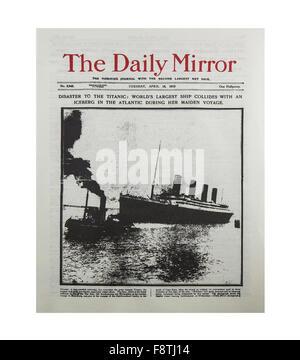 Rapports du Daily Mirror, le naufrage du Titanic en avril 1912 pour son voyage inaugural Banque D'Images