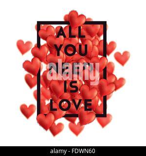 Coeurs de la Saint Valentin la composition avec le texte: Tout ce qu'il vous faut, c'est l'amour