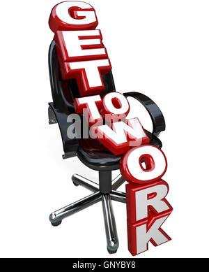 Se rendre au travail mots sur chaise de bureau Se concentrer sur tâche Banque D'Images