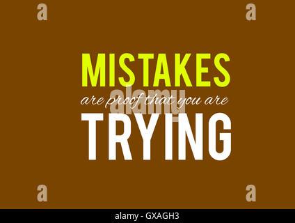 Les erreurs sont la preuve que vous essayez, fonds, textures, motivation, poster, devis Banque D'Images