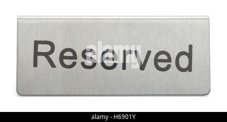 Metal Table réservée signe isolé sur fond blanc. Banque D'Images