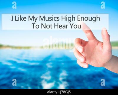 J'aime que mes musiques assez haut pour ne pas vous entendre - part en appuyant sur un bouton sur l'arrière-plan Banque D'Images