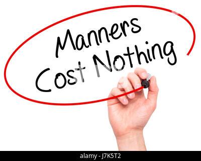 Man main écrit Manners Coût Rien avec marqueur noir sur l'écran visuel. Isolé sur blanc. Le commerce, la technologie, Banque D'Images