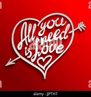 Tout ce qu'il vous faut, c'est l'amour. Carte romantique avec lettrage manuscrit. Bannière typographie rouge et blanc avec inscription de volume. L'art d'illustration vectorielle.