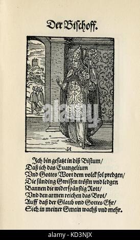 L'Evêque (der Bischoff), du Livre des métiers / Das Standebuch (Panoplia omnium illiberalium mécanicarum...), Collection de coupures de bois par Jost Amman (13 juin 1539 -17 mars 1591), 1568 avec l'accompagnement rhyme par Hans Sachs (5 novembre 1494 - 19 janvier 1576)
