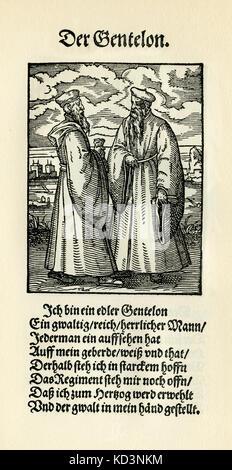 Nobleman (der Gentelon / Edelmann) du Livre des métiers / Das Standebuch (Panoplia omnium illiberalium mechanicarum...), Collection de coupures de bois par Jost Amman (13 juin 1539 -17 mars 1591), 1568 avec rhyme accompagné par Hans Sachs (5 novembre 1494 - 19 janvier 1576)