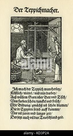 Tapis (der Tepichmacher), du Livre des métiers / Das Standebuch (Panoplia omnium illiberalium mechanicarum...), Collection de boisés par Jost Amman (13 juin 1539 -17 mars 1591), 1568 avec rhyme accompagné par Hans Sachs (5 novembre 1494 - 19 janvier 1576)