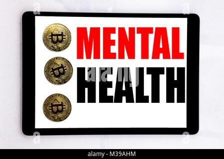 L'écriture de texte montrant la santé mentale. Concept d'affaires pour l'Anxiété Troubles Maladie écrit sur écran Banque D'Images