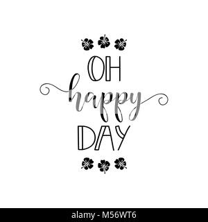 Oh Happy day. lettrage. Pour la conception d'affiches, bannières, cartes invitation flyer brochure t-shirt Vector Banque D'Images