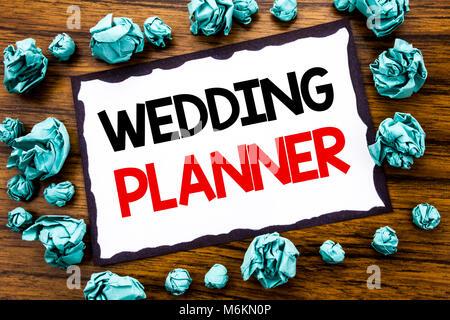 Texte écrit à la main l'inspiration légende montrant Wedding Planner. Concept d'affaires pour la préparation au Banque D'Images