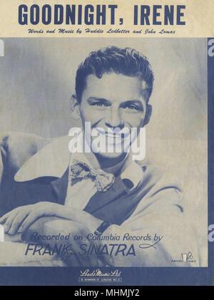 FRANK SINATRA, chanteur et acteur de cinéma: 'Goodnight Irene' Date: 1915 - 1998