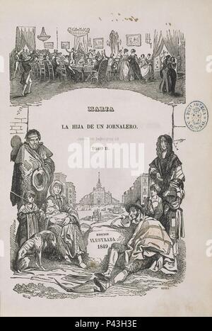 MARIA LA HIJA DE UN JORNALERO 1849. Auteur: Wenceslao Ayguals de Izco (1801-1875). Emplacement: BIBLIOTECA NACIONAL-COLECCION, MADRID, ESPAGNE. Banque D'Images