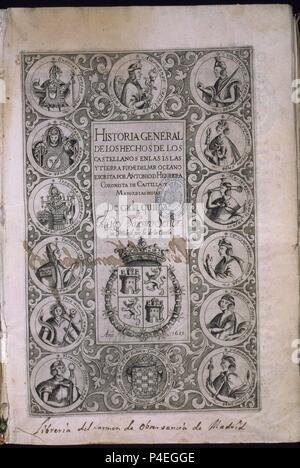 HISTORIA GENERAL DE LOS HECHOS CASTELLANOS EN LAS ISLAS Y TIERRA FIRME DE LAS INDIAS - DECADA V - MADRID 1615. Auteur: Antonio Herrera y Tordesillas (1549-1625). Emplacement: CONGRESO DE LOS DIPUTADOS-BIBLIOTECA, MADRID.