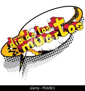 Dia de los Meurtos (le jour des morts en espagnol) - carte d'invitation de style bande dessinée. La phrase sur fond abstrait. Vector illustration. Banque D'Images