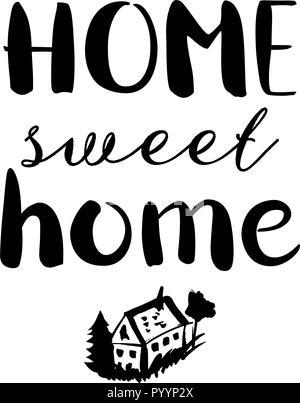 Home Sweet Home, un design décoratif avec lettrage dessiné à la main et un dessin d'une maison, vector illustration Banque D'Images