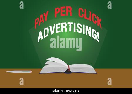 Signe texte montrant le salaire par publicité de clic. Photo conceptuelle type moderne de promotion marketing en ligne Pages couleur d'open book photo sur table avec P Banque D'Images