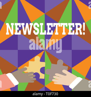 Texte de l'écriture Newsletter. Bulletin photo conceptuelle périodiquement envoyés pour les membres inscrits News rapport deux mains tenant Puzzle coloré Pi Banque D'Images