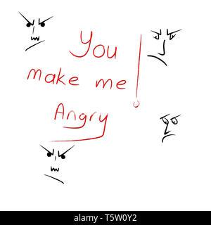 """'You make me angry"""" main Ecrire du texte avec des croquis faces en colère sur le fond blanc isolé. Banque D'Images"""