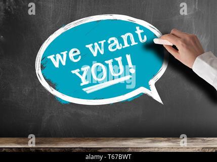 Nous voulons que vous en texte bulle sur tableau noir concept recrutement Banque D'Images