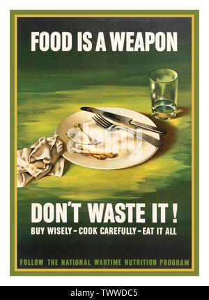 Vintage WW2 1943 affiche de propagande américaine 'Food est une arme - Ne gaspillez pas! Acheter judicieusement - cuire soigneusement - manger tous les' - suivre le programme national de nutrition en temps de guerre. Illustration d'un verre vide et deux os sur un plateau vide. USA Banque D'Images