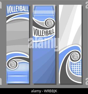 Ensemble de bannières vecteur vertical pour volley-ball: 3 modèles de texte sur le thème de volley-ball, sport bleu avec cour battant ball et net sur gris backgrou Banque D'Images