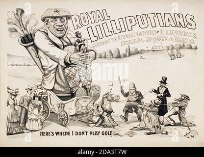 Illustrazione: Giocatore di golf reale di Lilliputians, 'qui è dove non gioco il golf ' UN'organizzazione gigantesca di Lilliputians, Dwarfs, Midgets & Giants