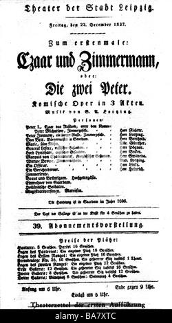 Lortzing, Albert, 23.10.1801 - 21.01.1851, compositore tedesco, opere, opera 'Zar und Zimmermann' (Zar e Carpenter), play Bill, debutto spettacolo, teatro di Lipsia , 22.12.1837,