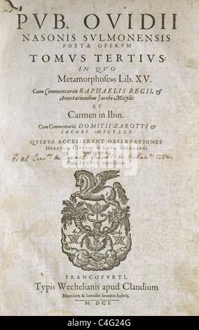 Publio Ovidius Naso (43 A.C.-17/18 A.C.), noto come Ovidio. Poeta romano. La metamorfosi. Francoforte, 1601. Foto Stock