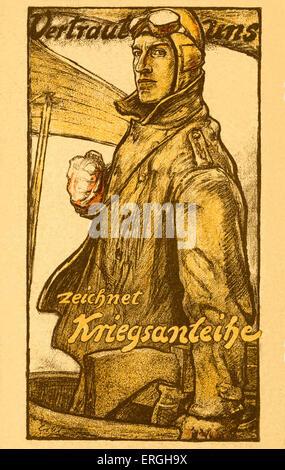 "Il tedesco WW1 legami di guerra Poster. Didascalia: ' Vertraut uns. Zeichnet Kriegsanleihe'. (""Trust us. Estrarre Foto Stock"