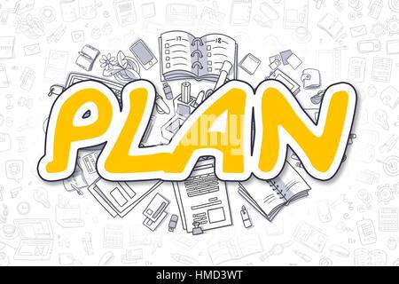 Piano - disegnato a mano illustrazione di Business con Business scarabocchi. Parola di colore giallo - il piano Foto Stock