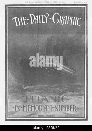 """''Il Daily Graphic - Titanic-In-Memoriam-Number'', coperchio anteriore, 20 aprile 1912. La White Star Line nave 'RMS Titanic' colpito un iceberg nella fitta nebbia al largo di Terranova il 14 aprile 1912. Lei era la più grande e lussuoso ocean liner del suo tempo e pensato per essere insommergibili. Nella collisione, cinque dei suoi compartimenti stagni sono stati compromessi e affondò. Al di fuori del 2228 persone a bordo, solo 705 sono sopravvissuti. Una delle cause principali della perdita della vita era il numero insufficiente di imbarcazioni di salvataggio ha portato. Da """"Titanic In Memoriam numero"""", un supplemento speciale in """"The Daily Graphic&qu Foto Stock"""