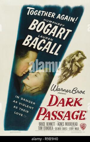 Pellicola originale titolo: passaggio scuro. Titolo inglese: passaggio scuro. Anno: 1947. Direttore: DELMER DAVES. Credito: WARNER BROTHERS / Album Foto Stock