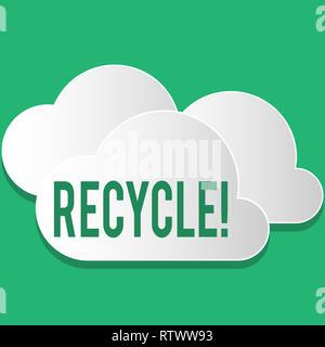 Testo della scrittura di riciclare. Concetto significato trasformazione dei rifiuti in materiali riutilizzabili Foto Stock