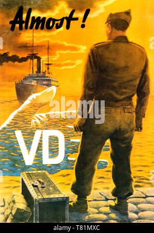 WWII STD Poster, quasi! VD Foto Stock